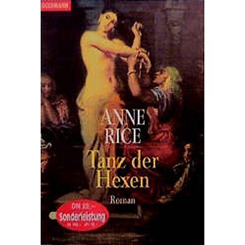 Anne Rice - Tanz der Hexen - Preis vom 20.10.2020 04:55:35 h