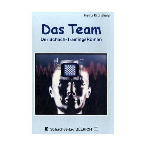 Heinz Brunthaler - Das Team: Der Schach-Trainingsroman - Preis vom 06.05.2021 04:54:26 h