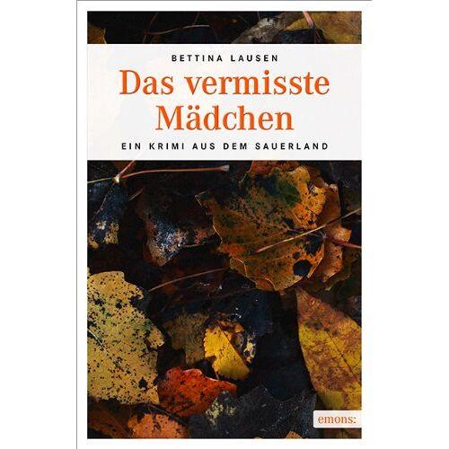 Bettina Lausen - Das vermisste Mädchen - Preis vom 18.04.2021 04:52:10 h
