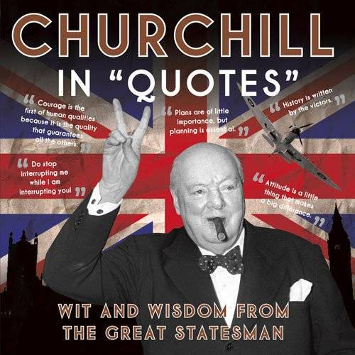 Ammonite Press - Churchill in Quotes: Wit and Wisdom from the Great Statesman - Preis vom 18.04.2021 04:52:10 h