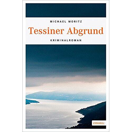 Michael Moritz - Tessiner Abgrund - Preis vom 05.09.2020 04:49:05 h