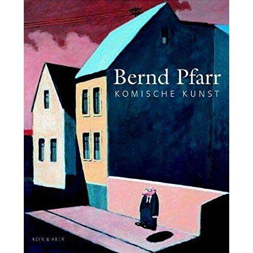 Bernd Pfarr - Komische Kunst - Preis vom 03.05.2021 04:57:00 h