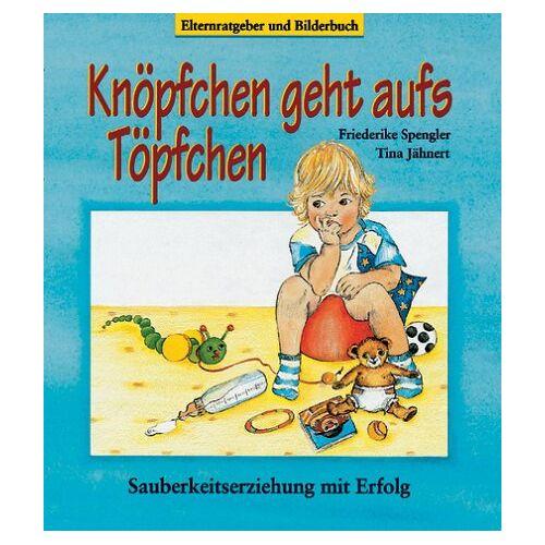 Tina Jähnert - Knöpfchen geht aufs Töpfchen - Preis vom 05.09.2020 04:49:05 h