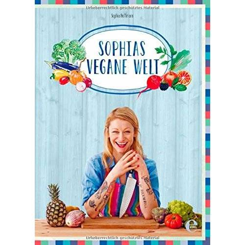 Sophia Hoffmann - Sophias vegane Welt - Preis vom 10.05.2021 04:48:42 h