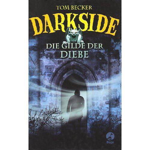 Becker Darkside - Die Gilde der Diebe - Preis vom 21.10.2020 04:49:09 h