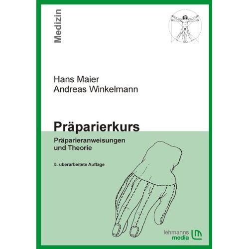 Hans Maier - Präparierkurs: Präparieranweisungen und Theorie - Preis vom 08.05.2021 04:52:27 h