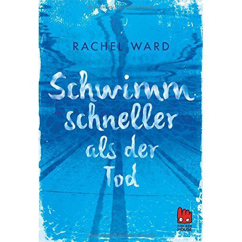Rachel Ward - Schwimm schneller als der Tod - Preis vom 27.01.2021 06:07:18 h