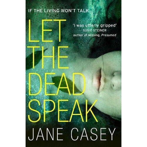 Jane Casey - Let the Dead Speak (Maeve Kerrigan) - Preis vom 03.05.2021 04:57:00 h