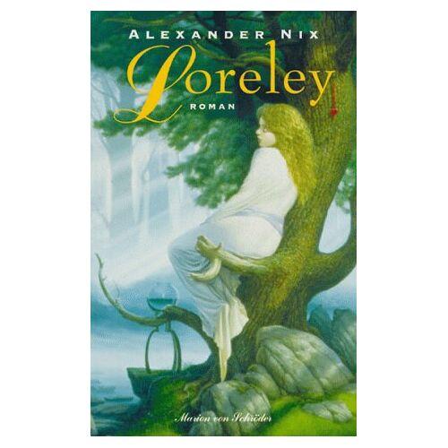 Alexander Nix - Loreley - Preis vom 18.04.2021 04:52:10 h