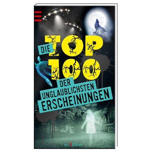 - Die Top 100 der unglaublichsten Erscheinungen - Preis vom 08.05.2021 04:52:27 h
