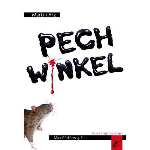 Martin Arz - Pechwinkel: Max Pfeffers 4. Fall - Preis vom 21.01.2021 06:07:38 h