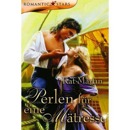 Kat Martin - Perlen für eine Mätresse. - Preis vom 27.02.2021 06:04:24 h