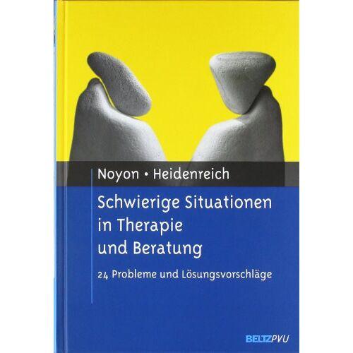 Alexander Noyon - Schwierige Situationen in Therapie und Beratung: 24 Probleme und Lösungsvorschläge - Preis vom 07.05.2021 04:52:30 h