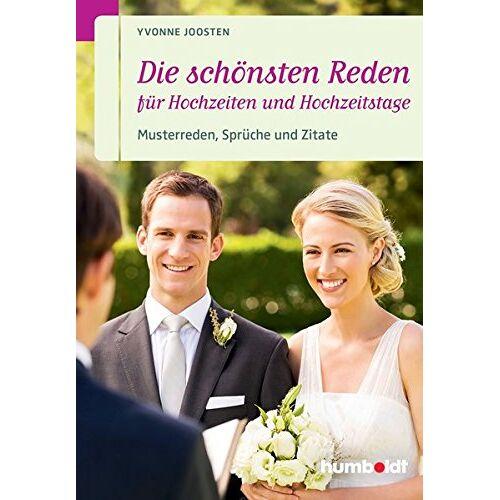 Yvonne Joosten - Die schönsten Reden für Hochzeiten und Hochzeitstage: Musterreden, Sprüche und Zitate - Preis vom 08.12.2019 05:57:03 h