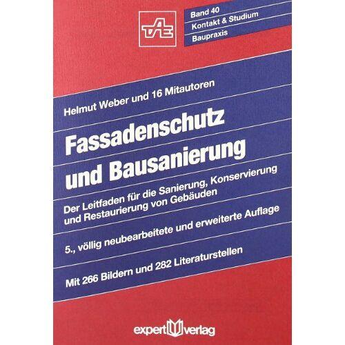 Weber Fassadenschutz und Bausanierung: Der Leitfaden für die Sanierung, Konservierung und Restaurierung von Gebäuden - Preis vom 27.02.2021 06:04:24 h