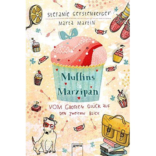 Marta Martin - Muffins und Marzipan. Vom großen Glück auf den zweiten Blick - Preis vom 20.10.2020 04:55:35 h