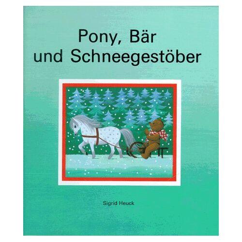 Sigrid Heuck - Pony, Bär und Schneegestöber - Preis vom 15.05.2021 04:43:31 h