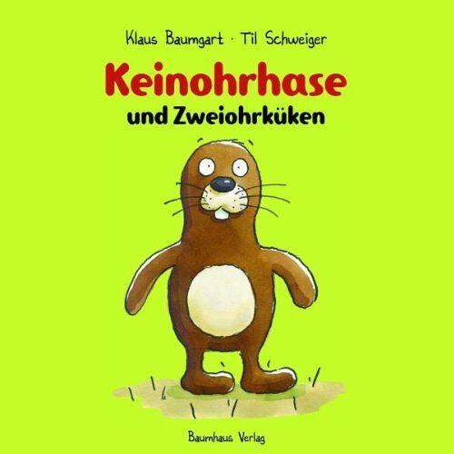 Klaus Baumgart - Keinohrhase und Zweiohrküken - Preis vom 10.04.2021 04:53:14 h