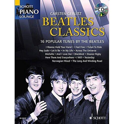 Carsten Gerlitz - Beatles Classics: 16 Popular Tunes by the Beatles. Klavier. Ausgabe mit CD. (Schott Piano Lounge) - Preis vom 18.10.2020 04:52:00 h