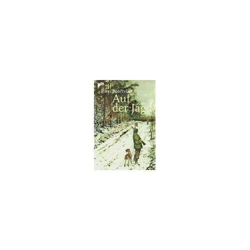 Rien Poortvliet - Auf der Jagd. Ein Skizzenbuch - Preis vom 31.03.2020 04:56:10 h