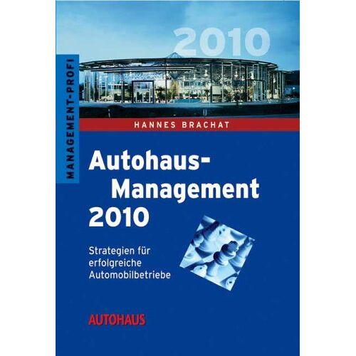 Hannes Brachat - Autohaus-Management 2015 - Preis vom 06.03.2021 05:55:44 h