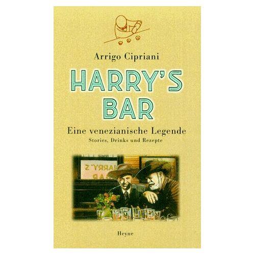Arrigo Cipriani - Harry's Bar - Preis vom 05.09.2020 04:49:05 h