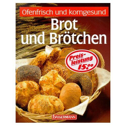 Isabella Diatta - Brot und Brötchen. Ofenfrisch und korngesund - Preis vom 21.10.2020 04:49:09 h