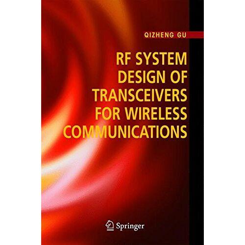 Qizheng Gu - RF System Design of Transceivers for Wireless Communications - Preis vom 18.02.2020 05:58:08 h