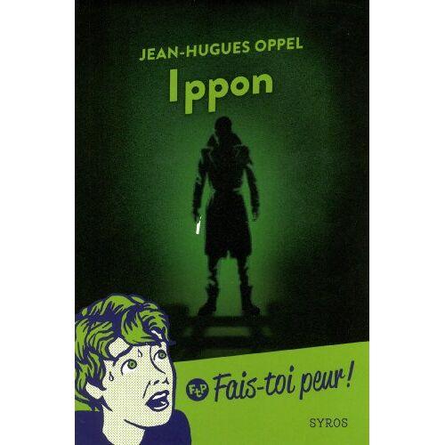 Jean-Hugues Oppel - Ippon - Preis vom 14.05.2021 04:51:20 h