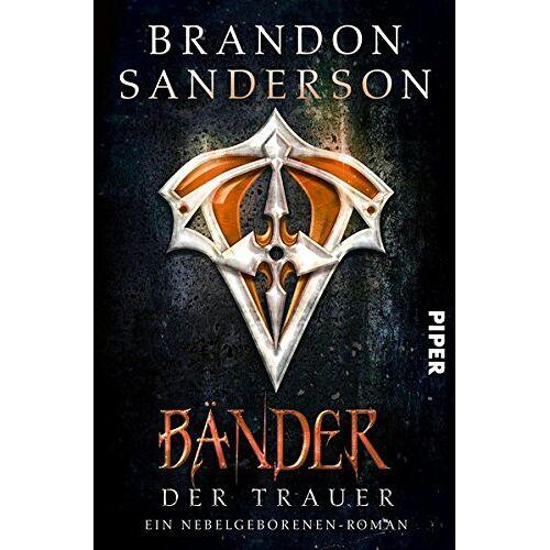 Brandon Sanderson - Bänder der Trauer: Ein Nebelgeborenen-Roman (Die Nebelgeborenen, Band 6) - Preis vom 10.04.2021 04:53:14 h