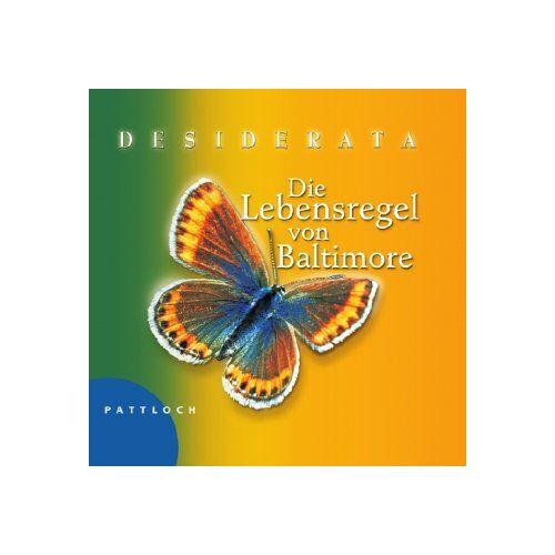 - Desiderata: Die Lebensregel von Baltimore - Preis vom 10.05.2021 04:48:42 h