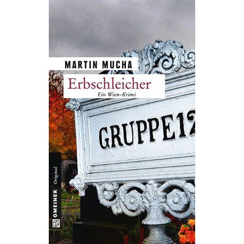 Martin Mucha - Erbschleicher - Preis vom 11.05.2021 04:49:30 h