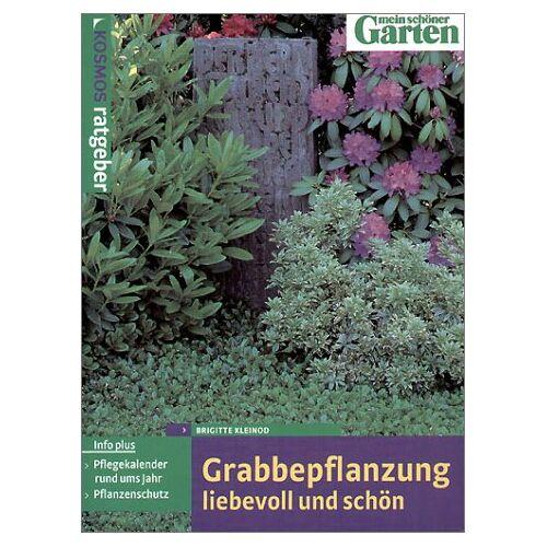 Brigitte Kleinod - Grabbepflanzung liebevoll und schön - Preis vom 05.09.2020 04:49:05 h