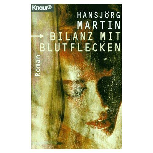 Hansjörg Martin - Bilanz mit Blutflecken - Preis vom 13.05.2021 04:51:36 h