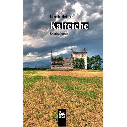 Ulrich Hefner - Kalteiche (Trevisan) - Preis vom 06.05.2021 04:54:26 h