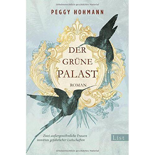 Peggy Hohmann - Der grüne Palast: Roman - Preis vom 12.05.2021 04:50:50 h