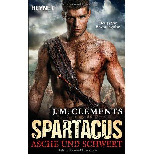 Clements, J. M. - Spartacus: Asche und Schwert: Spartacus 1 - Roman - Preis vom 21.10.2020 04:49:09 h