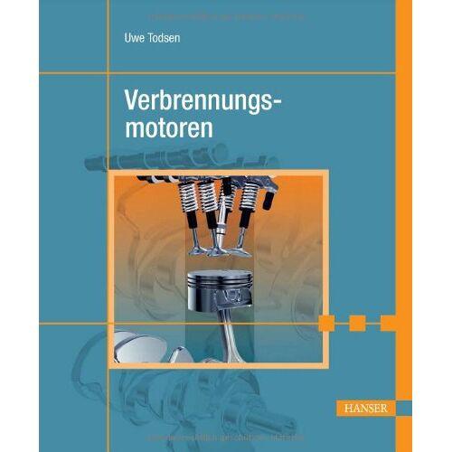 Uwe Todsen - Verbrennungsmotoren - Preis vom 16.04.2021 04:54:32 h
