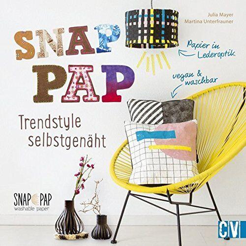 Julia Mayer - SnapPap: Trendstyle selbstgenäht - Preis vom 01.03.2021 06:00:22 h