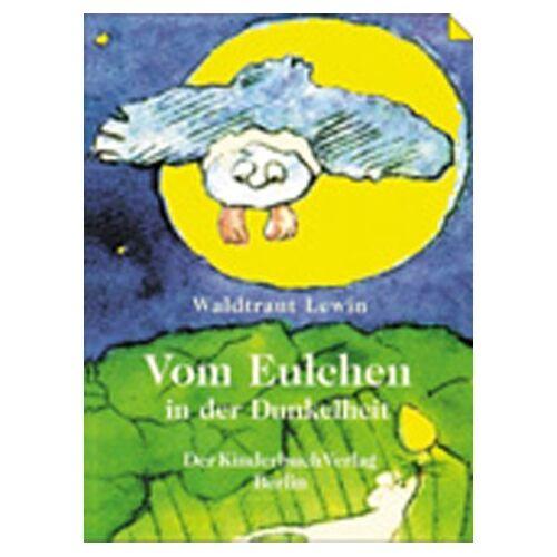 - Vom Eulchen in der Dunkelheit - Preis vom 05.09.2020 04:49:05 h