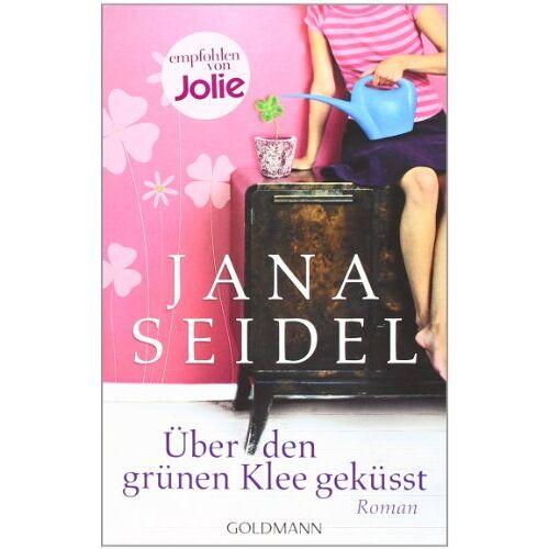 Jana Seidel - Über den grünen Klee geküsst: Roman - Preis vom 21.10.2020 04:49:09 h