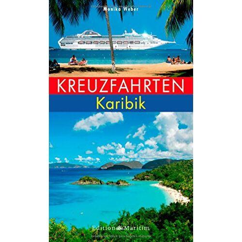 Weber Kreuzfahrten Karibik - Preis vom 21.10.2020 04:49:09 h