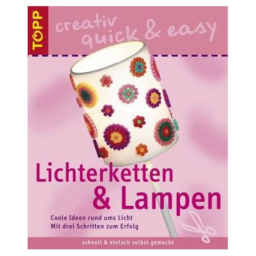 Huber - Lichterketten und Lampen. Coole Ideen rund ums Licht - Preis vom 04.10.2020 04:46:22 h