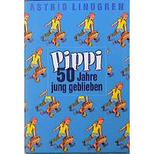 Astrid Lindgren - Pippi, 50 Jahre jung geblieben, 3 Bde.. Pippi Langstrumpf; Pippi Langstrumpf geht an Bord; Pippi in Taka-Tuka-Land. - Preis vom 12.04.2021 04:50:28 h