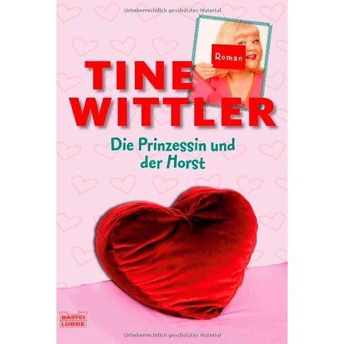 Tine Wittler - Die Prinzessin und der Horst - Preis vom 14.04.2021 04:53:30 h