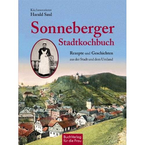 Harald Saul - Sonneberger Stadtkochbuch - Preis vom 26.02.2021 06:01:53 h