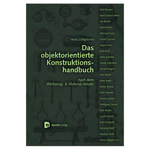 Heinz Züllighoven - Das objektorientierte Konstruktionshandbuch, m. CD-ROM - Preis vom 20.10.2020 04:55:35 h