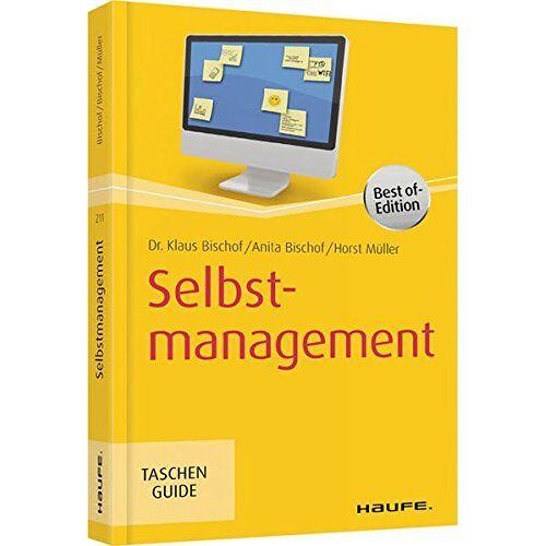 Klaus Bischof - Selbstmanagement (Haufe TaschenGuide) - Preis vom 16.05.2021 04:43:40 h