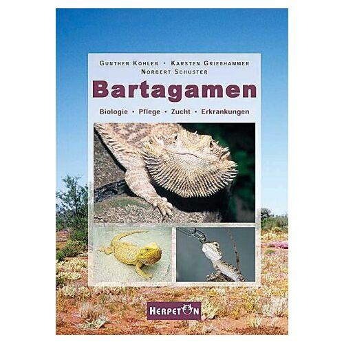Karsten Grießhammer - Bartagamen: Biologie, Pflege, Zucht, Erkrankungen - Preis vom 05.05.2021 04:54:13 h