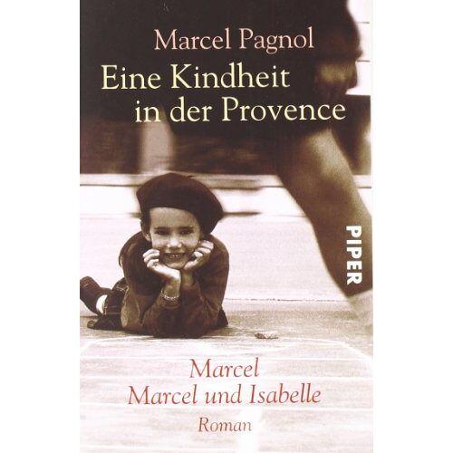 Marcel Pagnol - Eine Kindheit in der Provence: Marcel / Marcel und Isabelle - Preis vom 23.01.2020 06:02:57 h